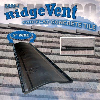 Lomanco Vents Lor9 4 On Flat Tile Roof