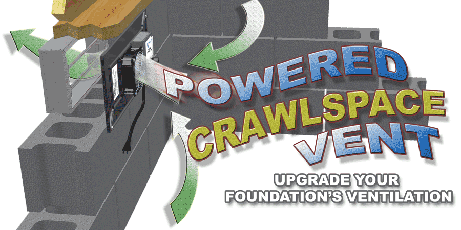 Powered Crawlspace Vent